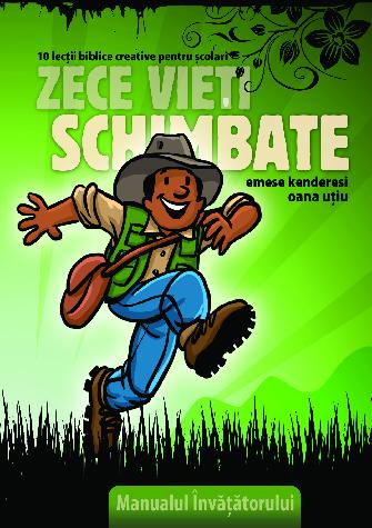 Coperta Manual - Zece Vieti Schimbate - Scolari